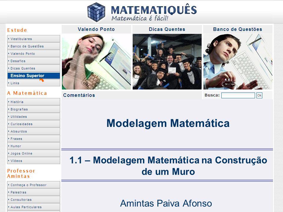 1.1 – Modelagem Matemática na Construção de um Muro