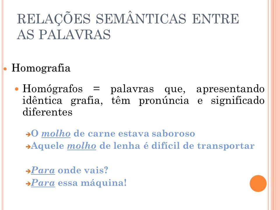 RELAÇÕES SEMÂNTICAS ENTRE AS PALAVRAS