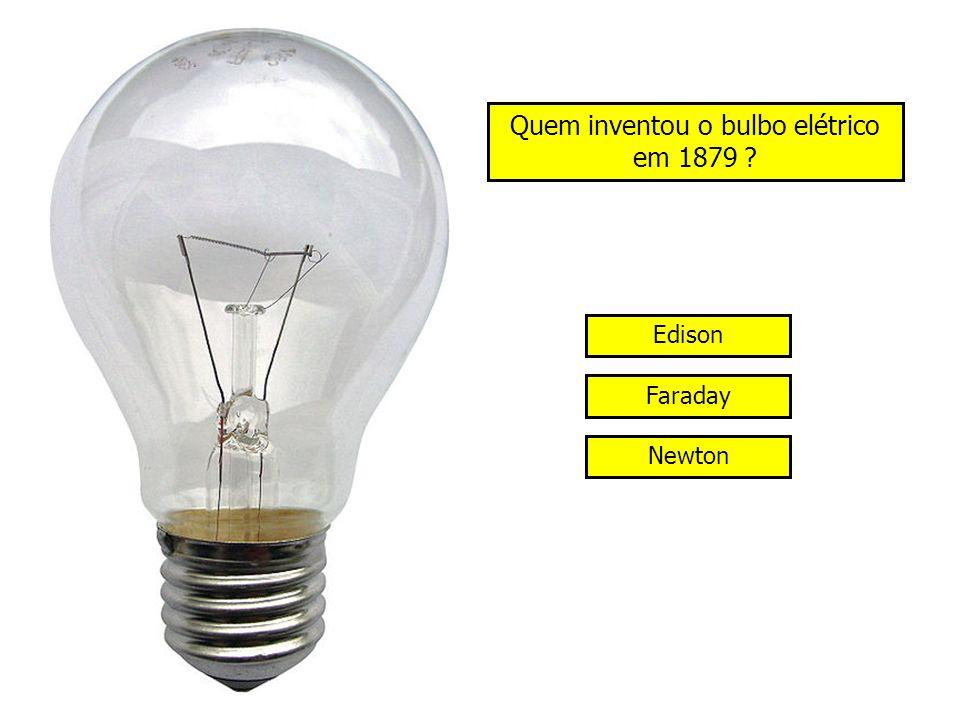 Quem inventou o bulbo elétrico em 1879