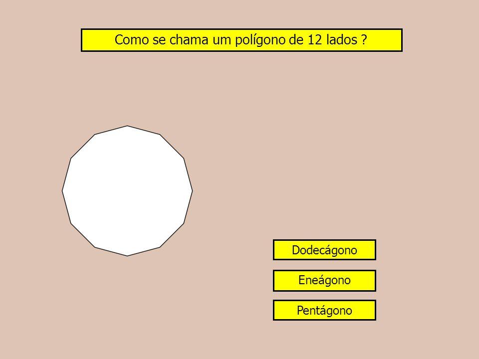 Como se chama um polígono de 12 lados