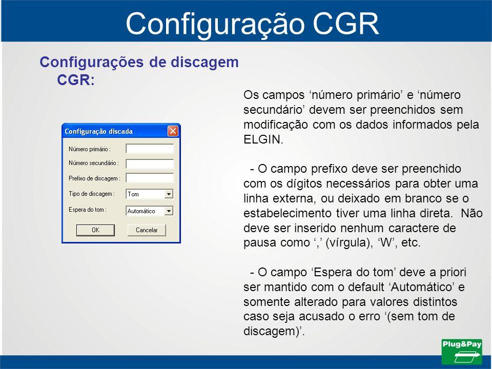 Configuração CGR Configurações de discagem CGR: