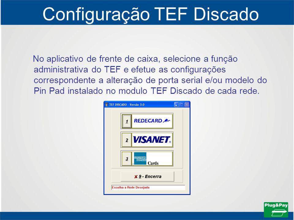 Configuração TEF Discado