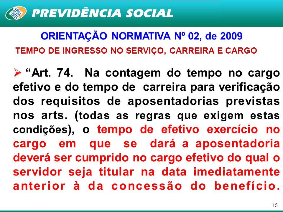 ORIENTAÇÃO NORMATIVA Nº 02, de 2009
