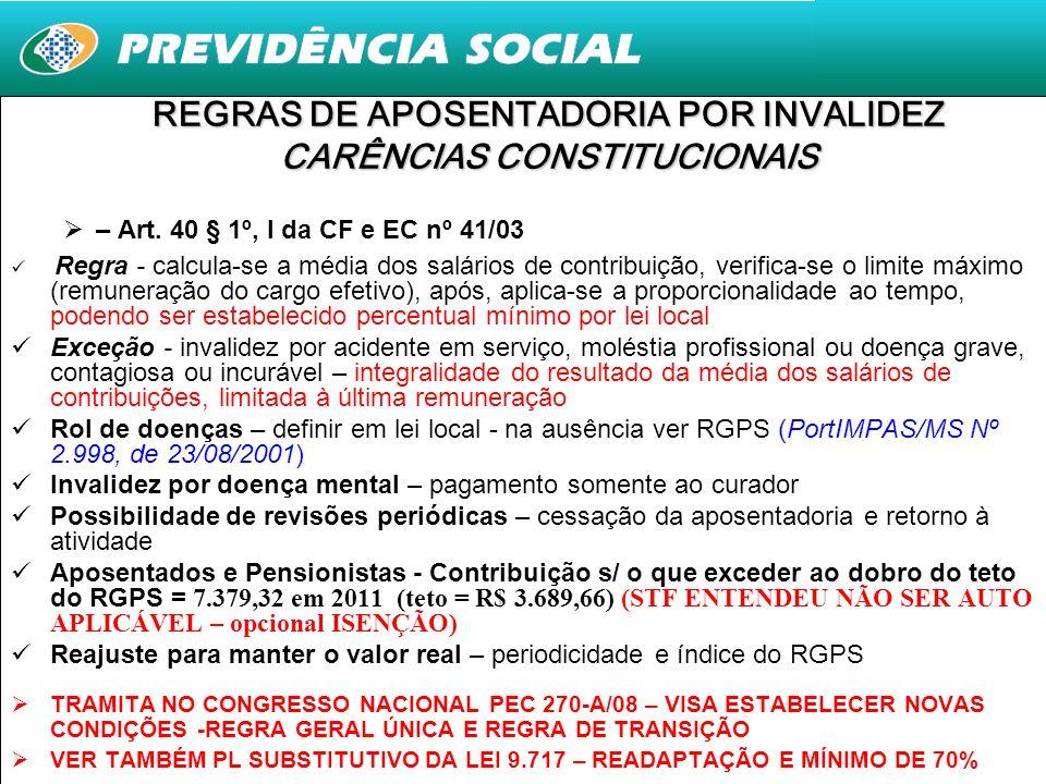 REGRAS DE APOSENTADORIA POR INVALIDEZ CARÊNCIAS CONSTITUCIONAIS