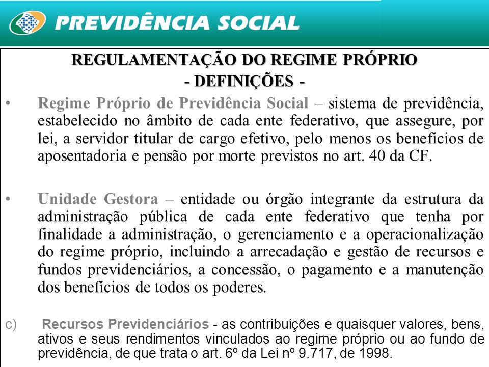 REGULAMENTAÇÃO DO REGIME PRÓPRIO
