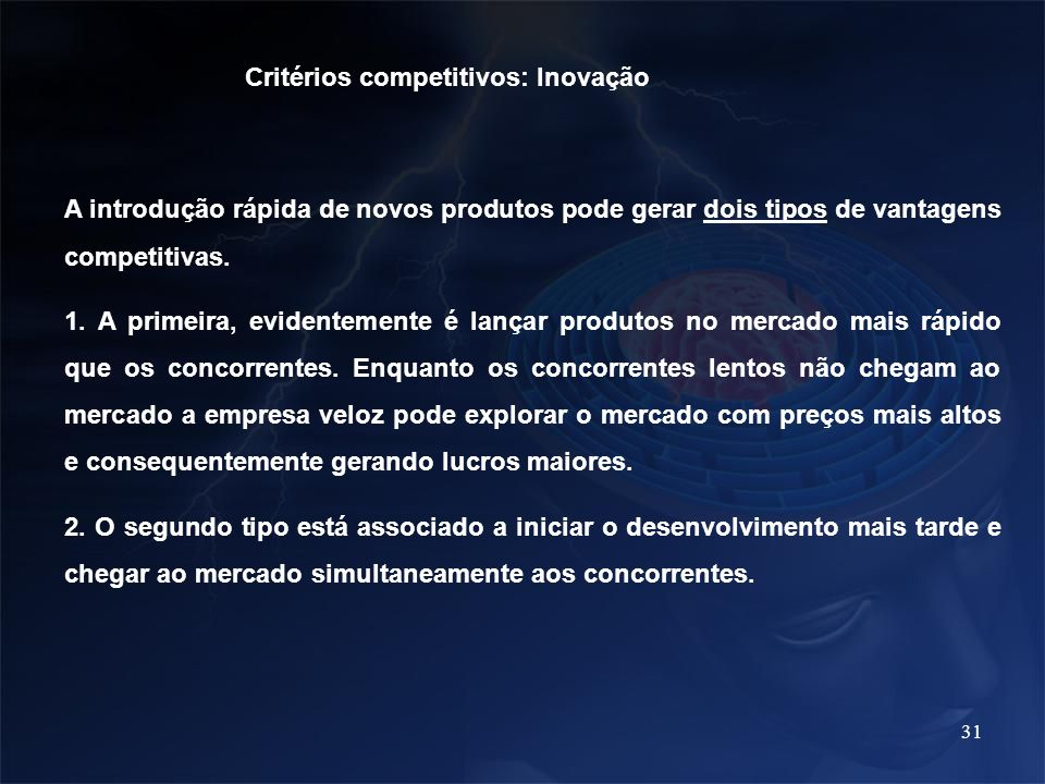 Critérios competitivos: Inovação