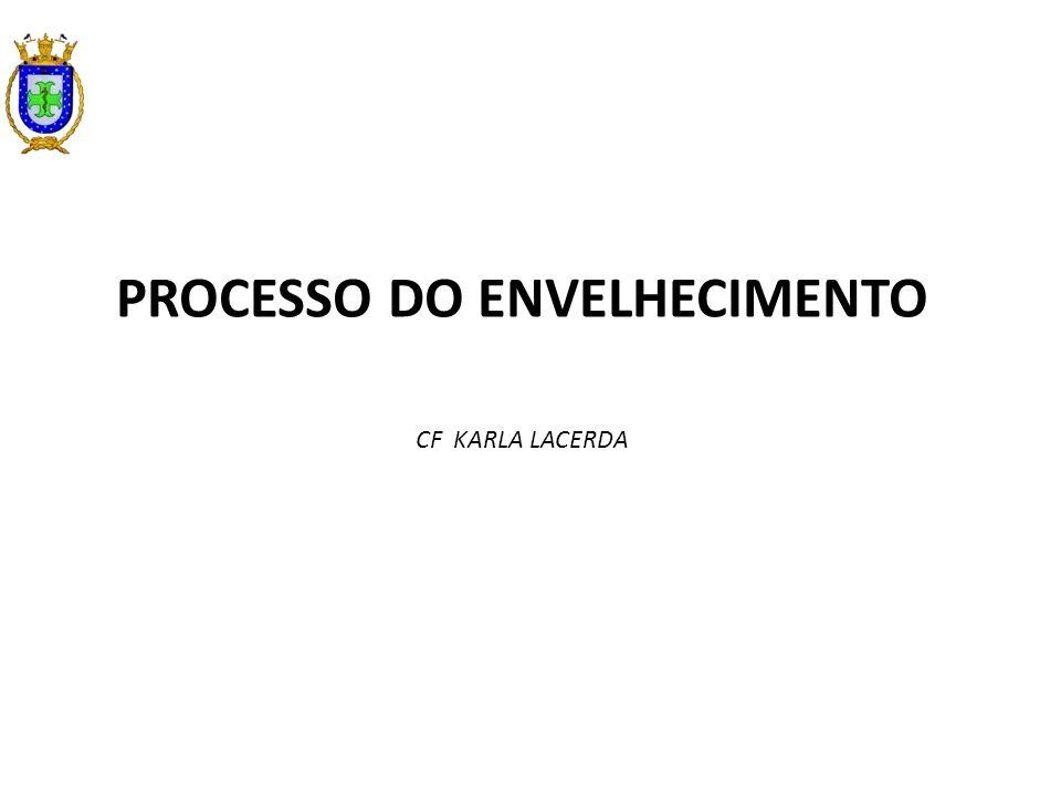 PROCESSO DO ENVELHECIMENTO