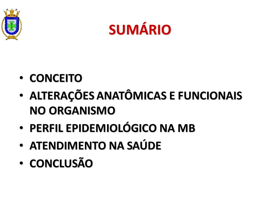 SUMÁRIO CONCEITO ALTERAÇÕES ANATÔMICAS E FUNCIONAIS NO ORGANISMO