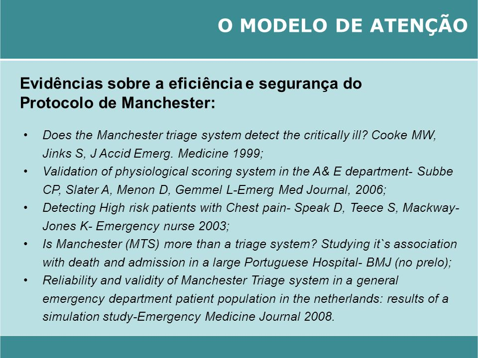 O MODELO DE ATENÇÃO Evidências sobre a eficiência e segurança do