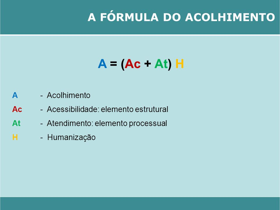 A FÓRMULA DO ACOLHIMENTO