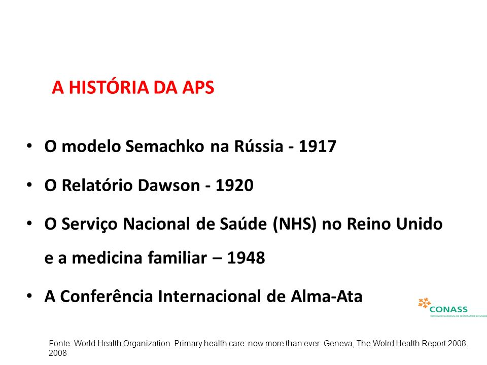 A HISTÓRIA DA APS O modelo Semachko na Rússia - 1917