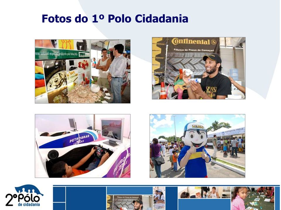 Fotos do 1º Polo Cidadania
