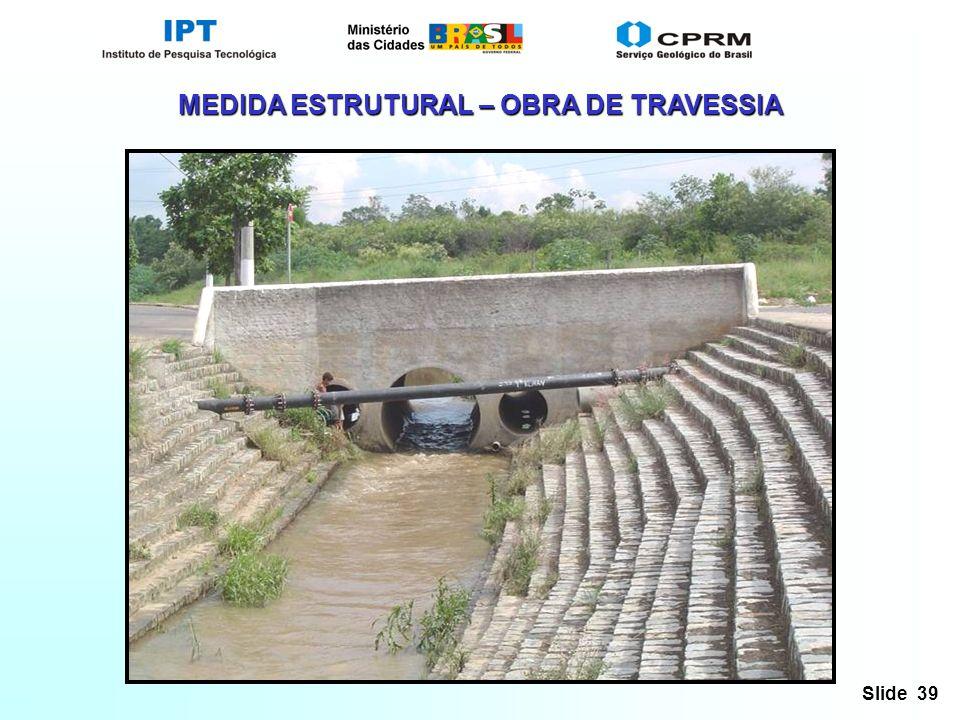 MEDIDA ESTRUTURAL – OBRA DE TRAVESSIA