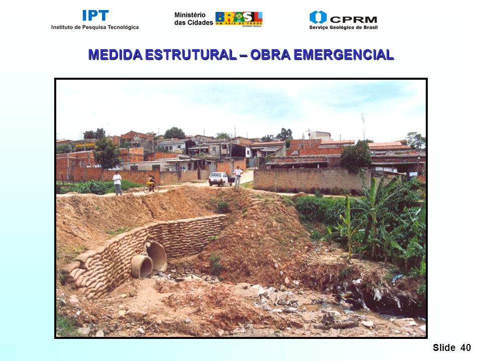 MEDIDA ESTRUTURAL – OBRA EMERGENCIAL