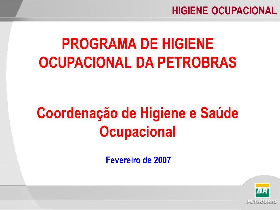 PROGRAMA DE HIGIENE OCUPACIONAL DA PETROBRAS