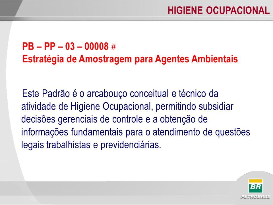 PB – PP – 03 – 00008 # Estratégia de Amostragem para Agentes Ambientais.
