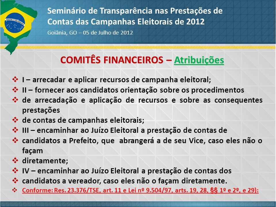 COMITÊS FINANCEIROS – Atribuições