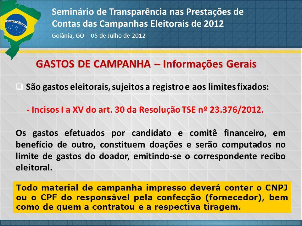 GASTOS DE CAMPANHA – Informações Gerais