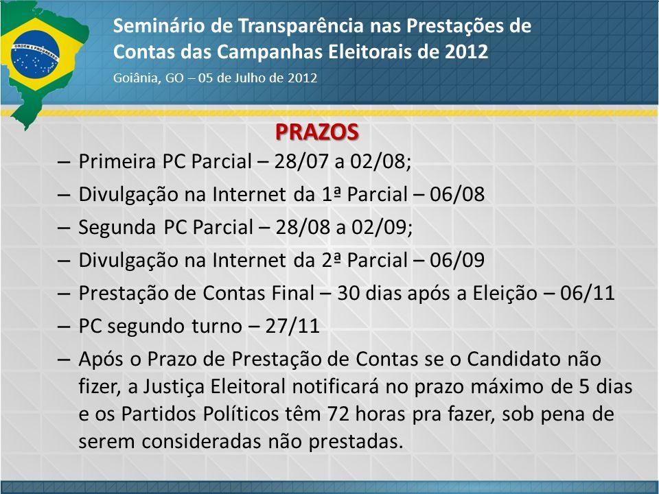 PRAZOS Primeira PC Parcial – 28/07 a 02/08;