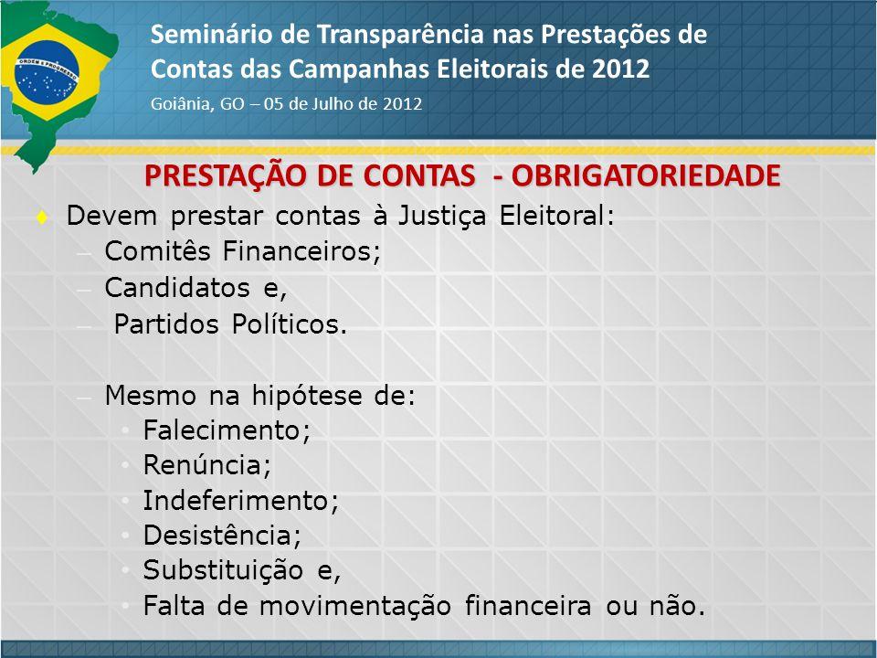 PRESTAÇÃO DE CONTAS - OBRIGATORIEDADE