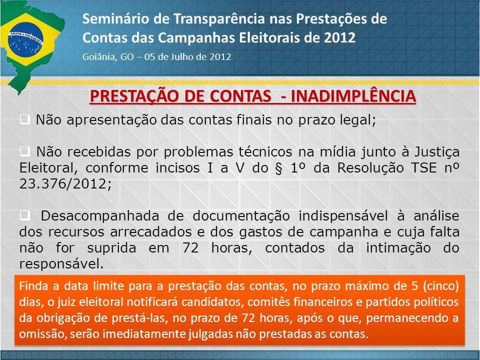 PRESTAÇÃO DE CONTAS - INADIMPLÊNCIA