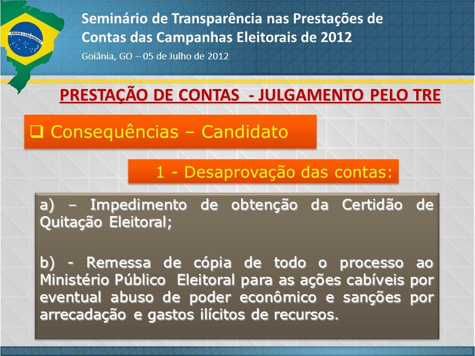 PRESTAÇÃO DE CONTAS - JULGAMENTO PELO TRE