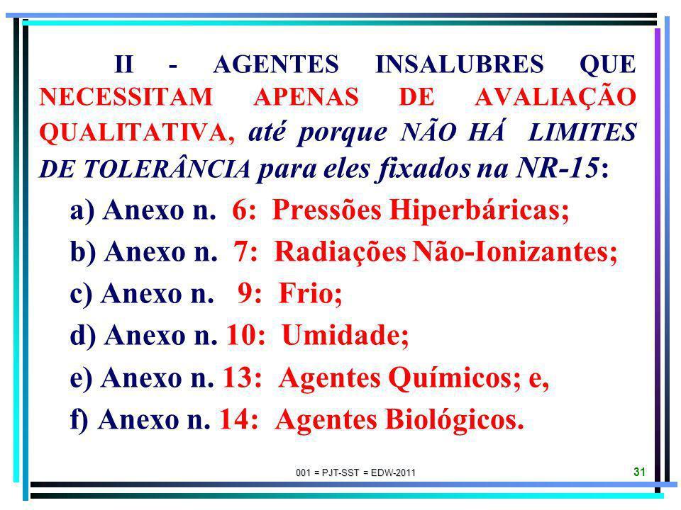 a) Anexo n. 6: Pressões Hiperbáricas;