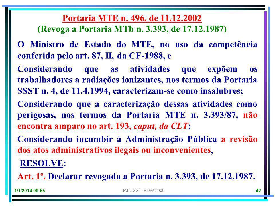 (Revoga a Portaria MTb n. 3.393, de 17.12.1987)