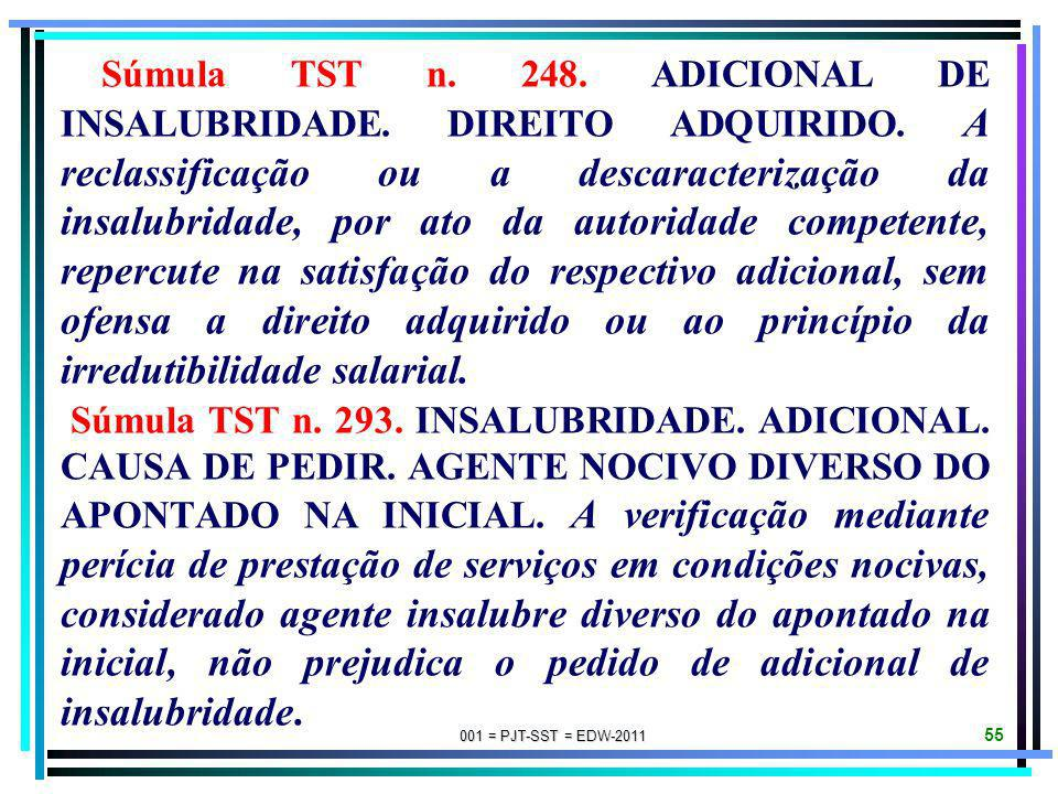 Súmula TST n. 248. ADICIONAL DE INSALUBRIDADE. DIREITO ADQUIRIDO