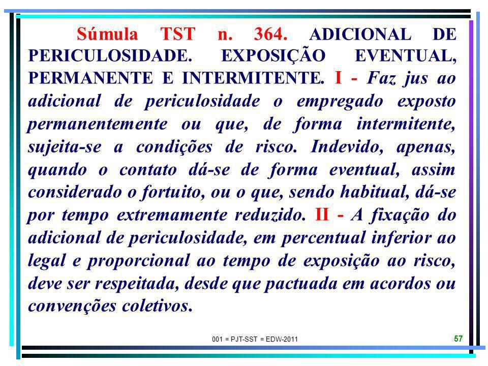 Súmula TST n. 364. ADICIONAL DE PERICULOSIDADE