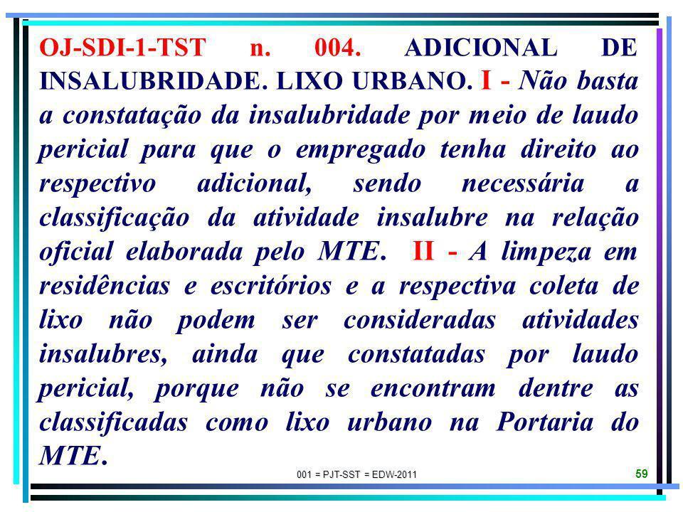 OJ-SDI-1-TST n. 004. ADICIONAL DE INSALUBRIDADE. LIXO URBANO