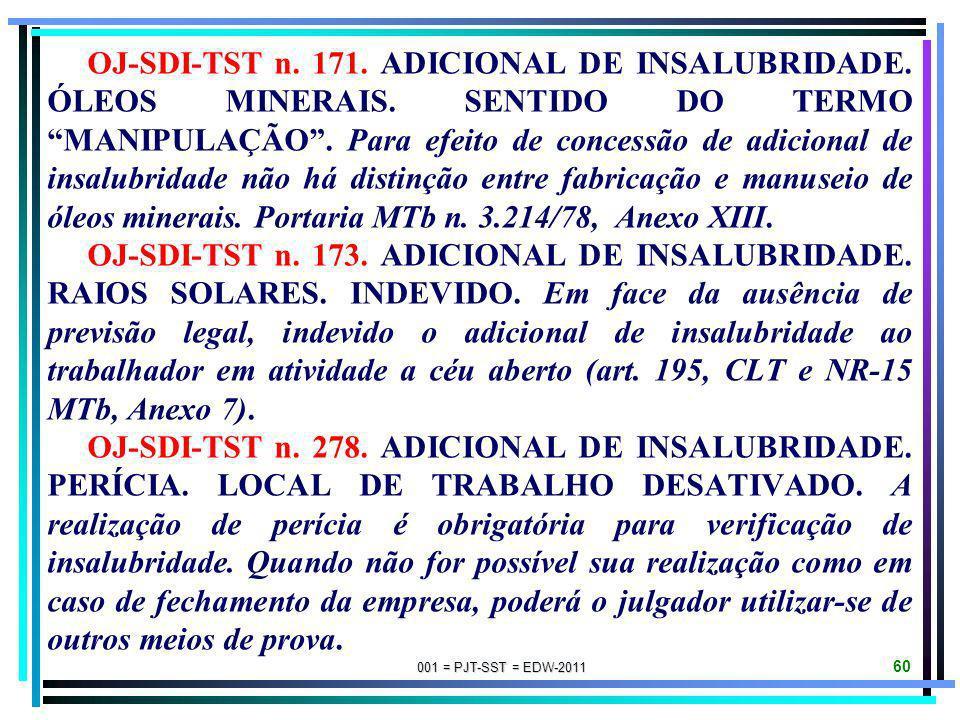 OJ-SDI-TST n. 171. ADICIONAL DE INSALUBRIDADE. ÓLEOS MINERAIS