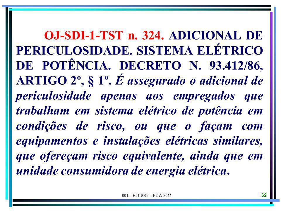 OJ-SDI-1-TST n. 324. ADICIONAL DE PERICULOSIDADE