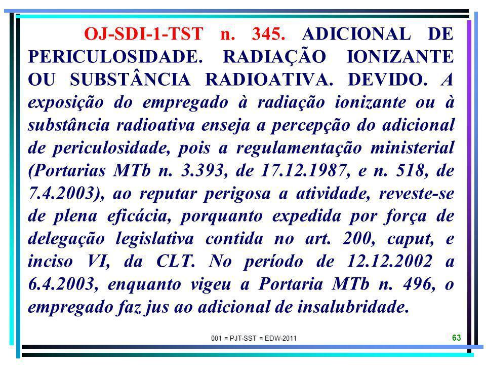 OJ-SDI-1-TST n. 345. ADICIONAL DE PERICULOSIDADE