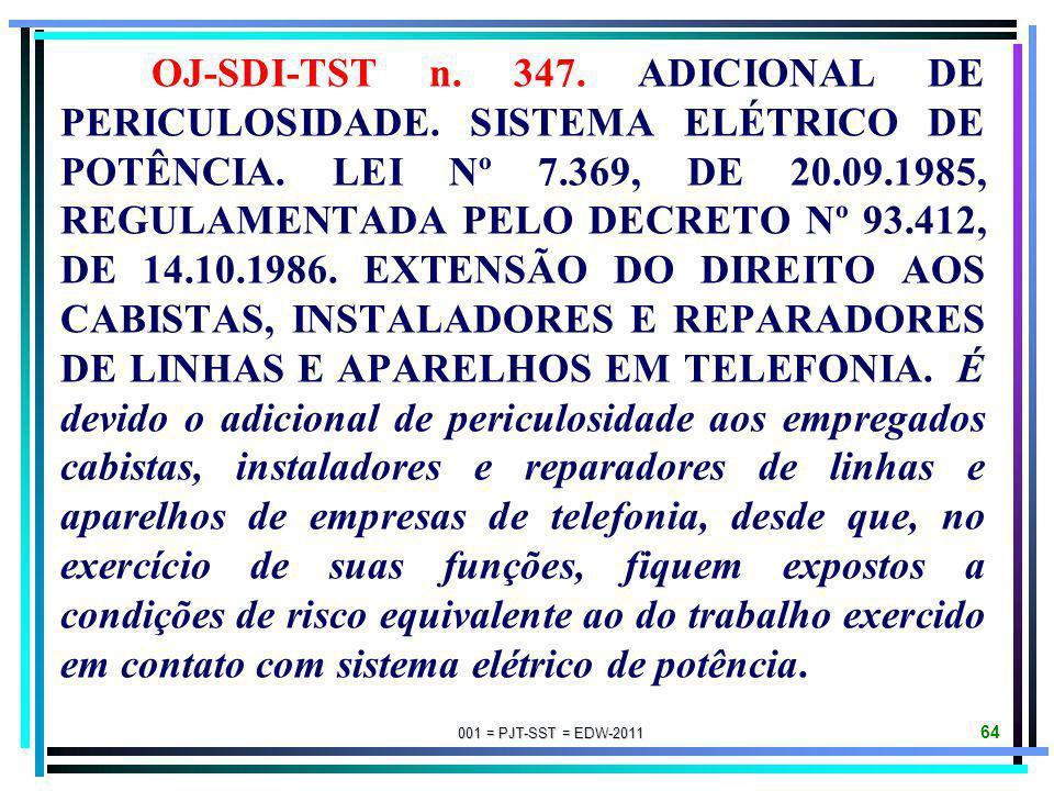 OJ-SDI-TST n. 347. ADICIONAL DE PERICULOSIDADE