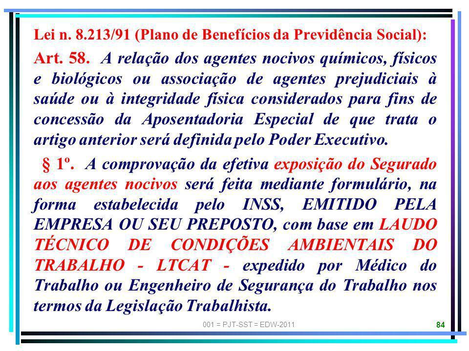 Lei n. 8.213/91 (Plano de Benefícios da Previdência Social):