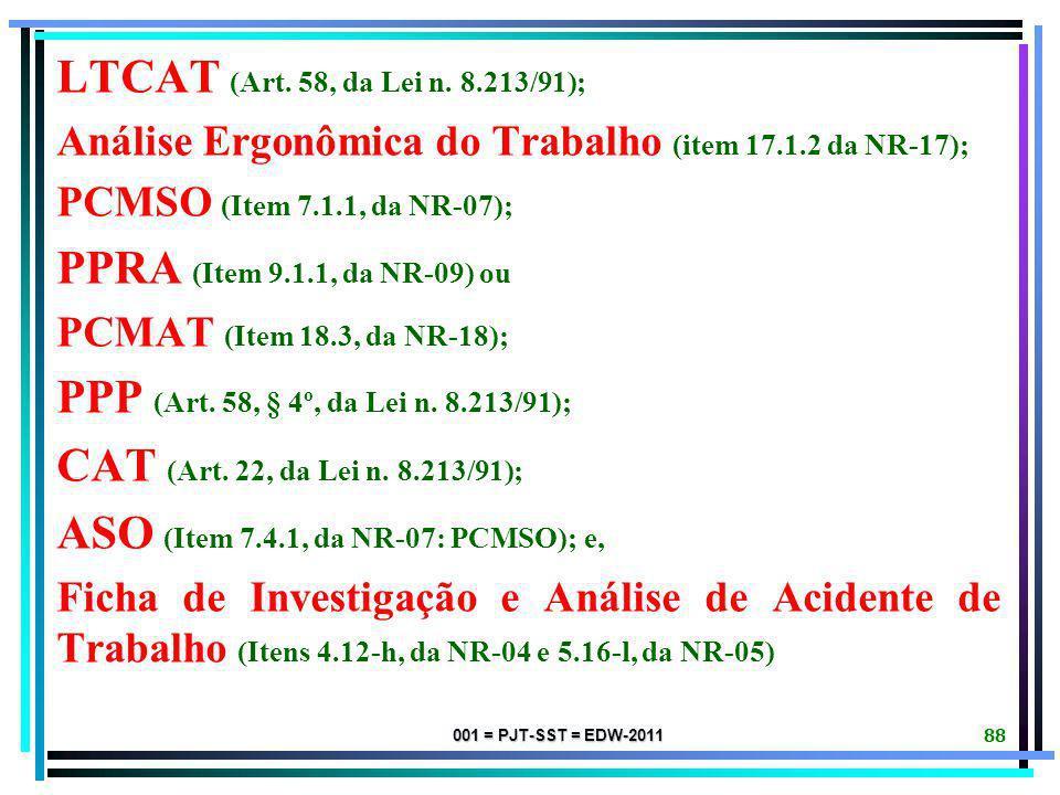 ASO (Item 7.4.1, da NR-07: PCMSO); e,