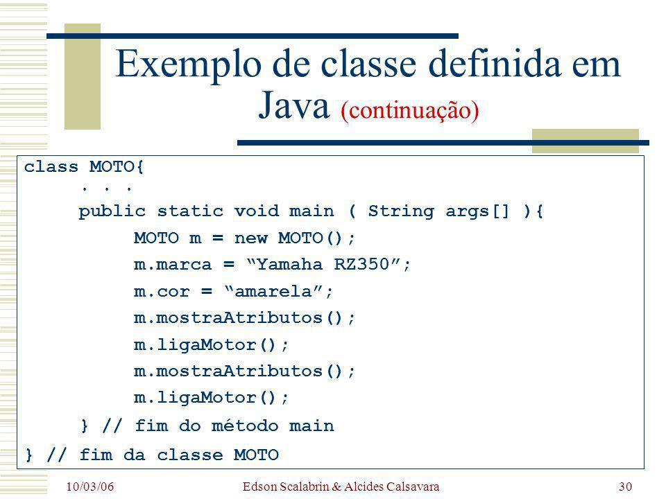 Exemplo de classe definida em Java (continuação)