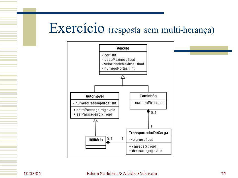 Exercício (resposta sem multi-herança)