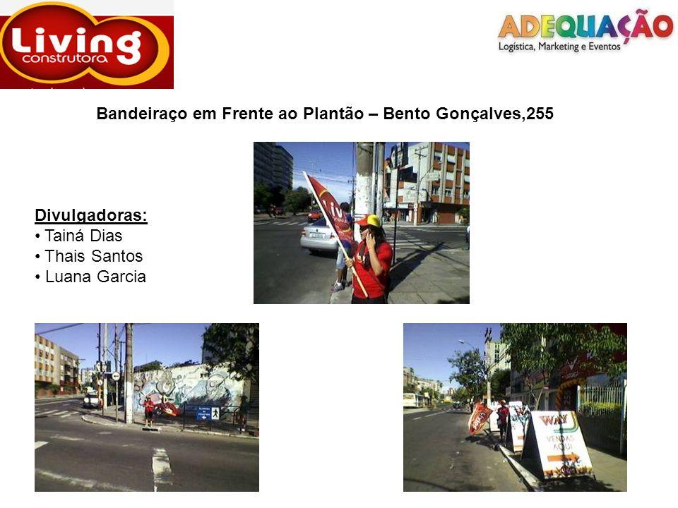 Bandeiraço em Frente ao Plantão – Bento Gonçalves,255