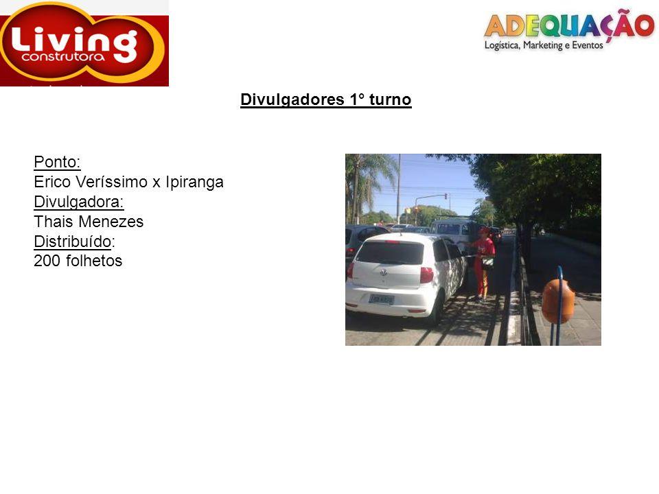 Divulgadores 1° turnoPonto: Erico Veríssimo x Ipiranga.