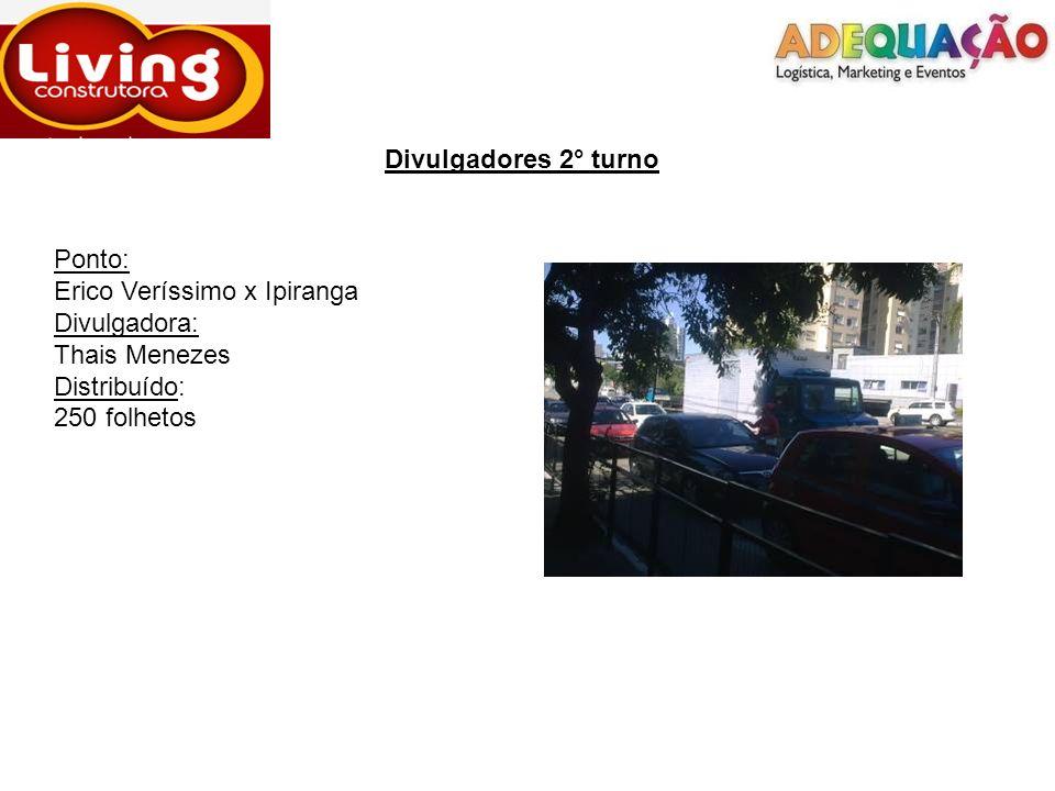 Divulgadores 2° turnoPonto: Erico Veríssimo x Ipiranga.
