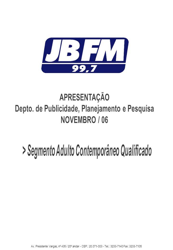 Depto. de Publicidade, Planejamento e Pesquisa NOVEMBRO / 06