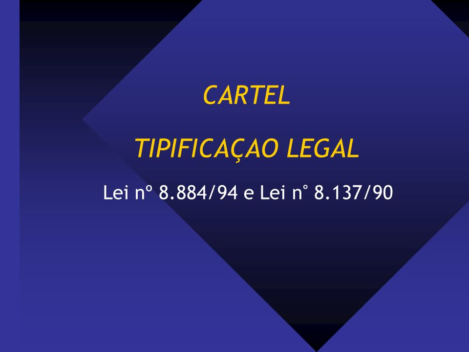 CARTEL TIPIFICAÇAO LEGAL