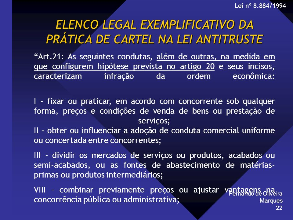 ELENCO LEGAL EXEMPLIFICATIVO DA PRÁTICA DE CARTEL NA LEI ANTITRUSTE