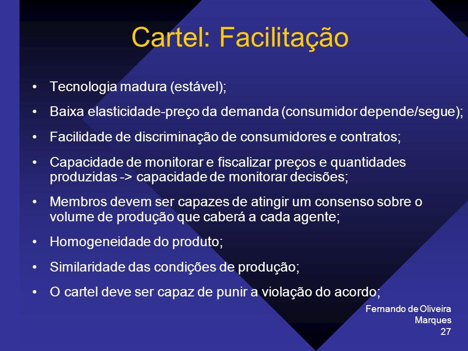 Cartel: Facilitação Tecnologia madura (estável);