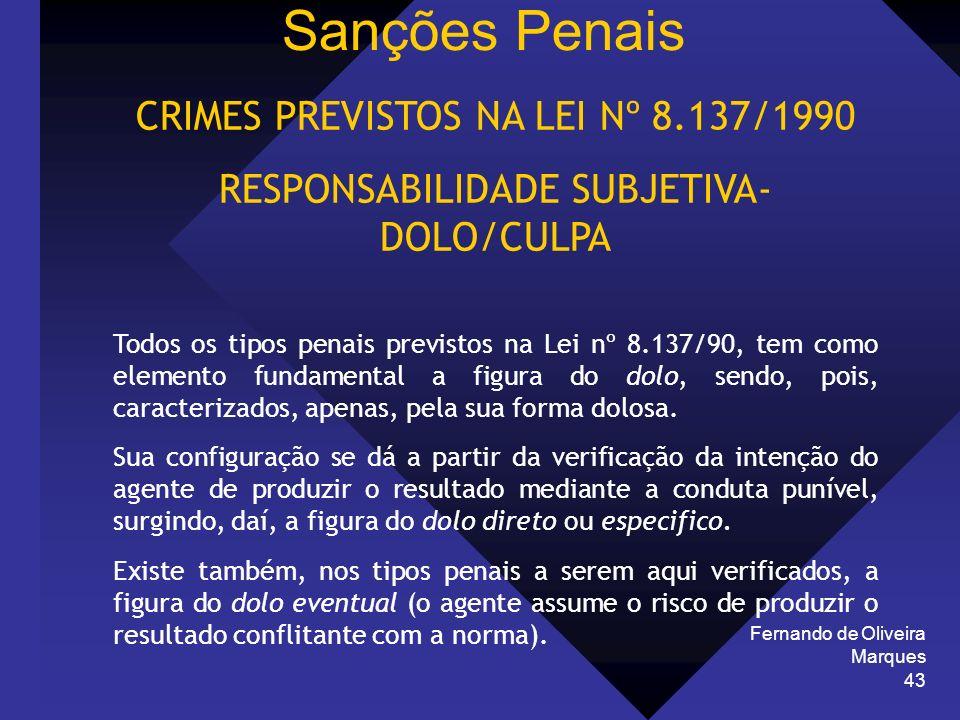 Sanções Penais CRIMES PREVISTOS NA LEI Nº 8.137/1990