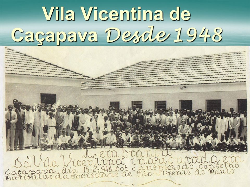 Vila Vicentina de Caçapava Desde 1948