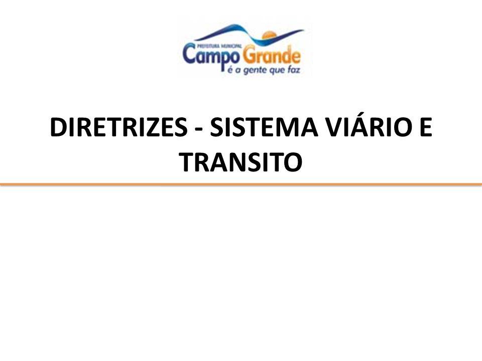 DIRETRIZES - SISTEMA VIÁRIO E TRANSITO