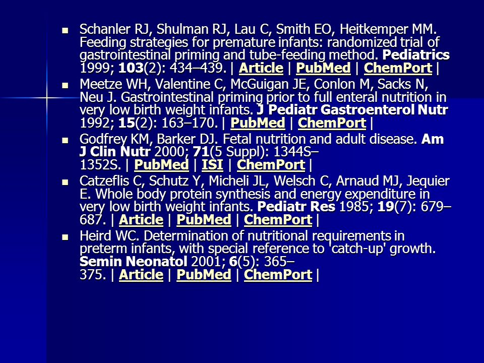Schanler RJ, Shulman RJ, Lau C, Smith EO, Heitkemper MM